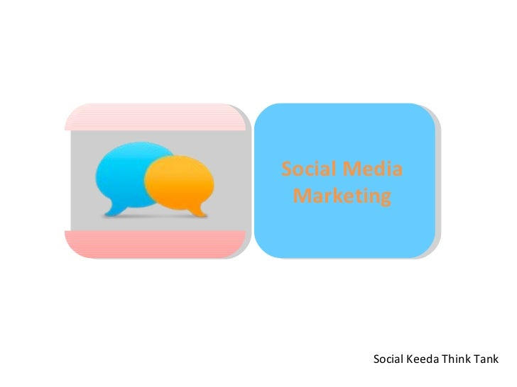Social Media  Marketing  Social Keeda Think Tank