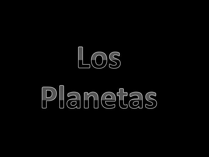 Los Planetas<br />