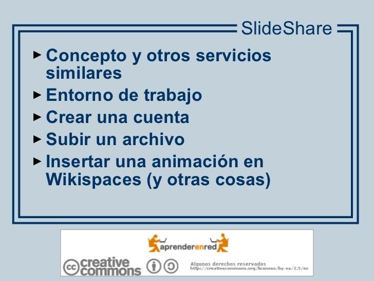 <ul><li>Concepto y otros servicios similares </li></ul><ul><li>Entorno de trabajo </li></ul><ul><li>Crear una cuenta </li>...