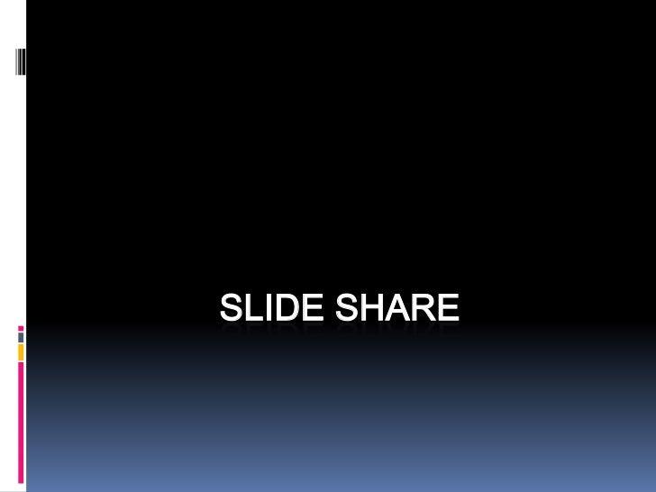 Slide Share<br />