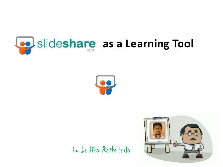 as a Learning Tool<br />by Indika Rathninda<br />