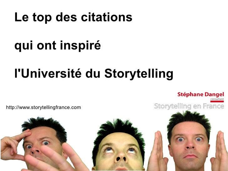 Le top des citations   qui ont inspiré   lUniversité du Storytellinghttp://www.storytellingfrance.com