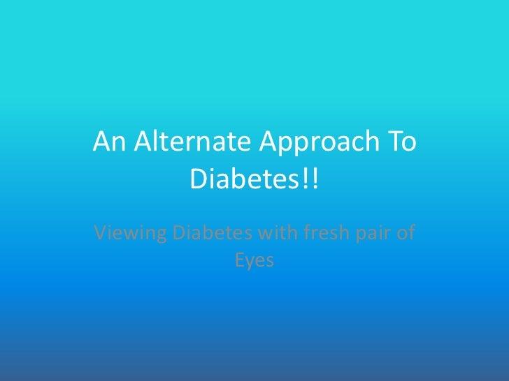 Diabetes- Think Different!