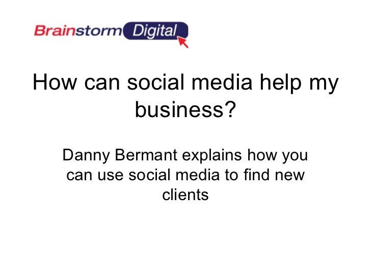 How can social media help my         business?  Danny Bermant explains how you  can use social media to find new          ...