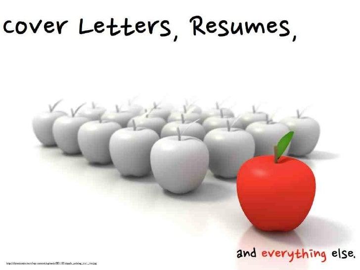 Cover Letters, Résumés, and Everything Else