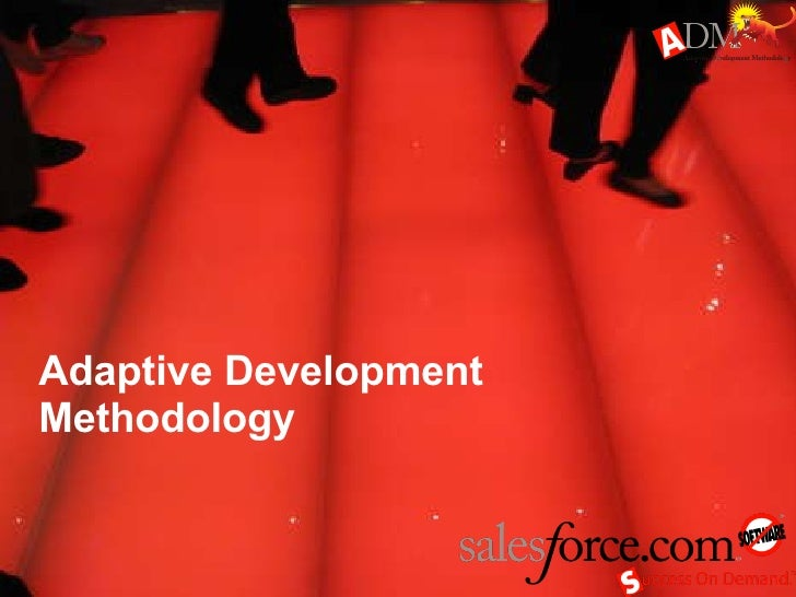 Adaptive Development Methodology