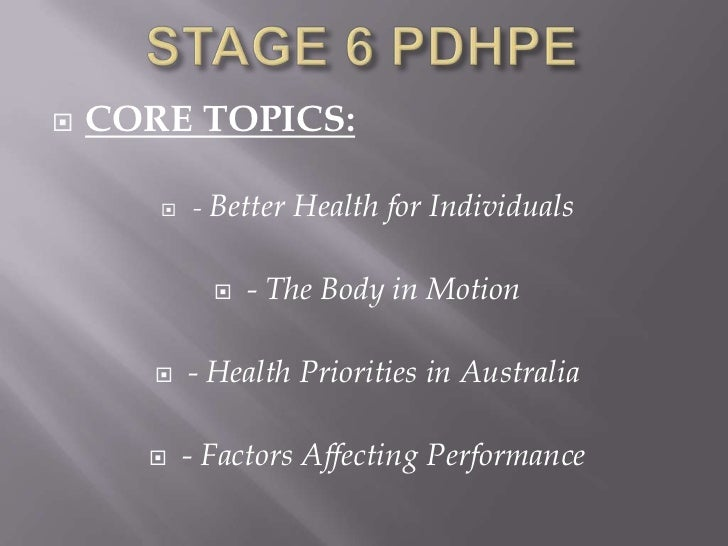    CORE TOPICS:          - Better Health for Individuals                - The Body in Motion          - Health Priorit...