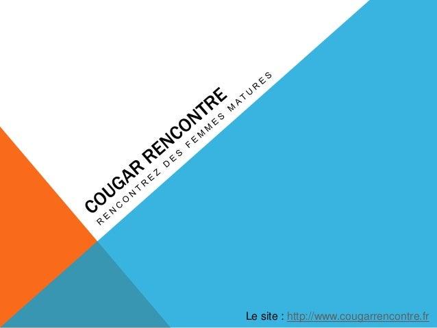 Le site : http://www.cougarrencontre.fr