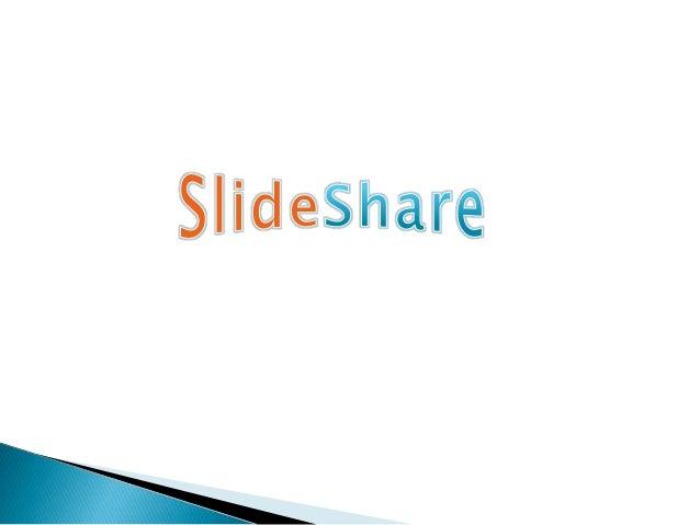 Es un sito Web que se accede desde http://www.slideshare.net/permite subir y compartir en Internet presentaciones PowerPoi...