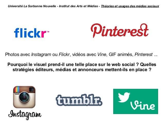 Université La Sorbonne Nouvelle - Institut des Arts et Médias - Théories et usages des médias sociauxPhotos avec Instagram...