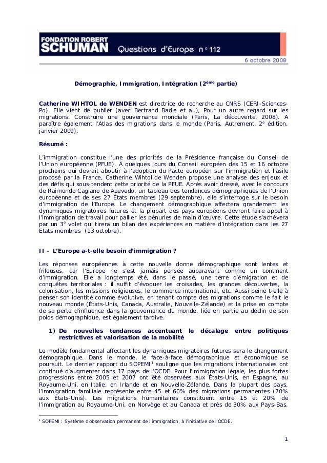1 Démographie, Immigration, Intégration (2ème partie) Catherine WIHTOL de WENDEN est directrice de recherche au CNRS (CERI...