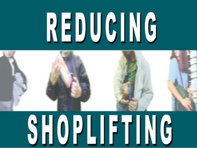 Reducing Shoplifting