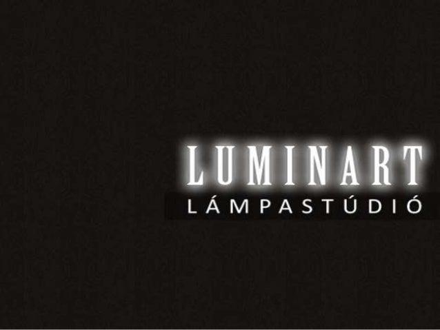 Állólámpák  http://luminart.hu/termekeink/allolampak