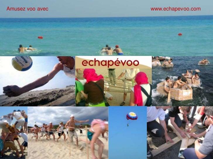 Amusez voo avec   www.echapevoo.com