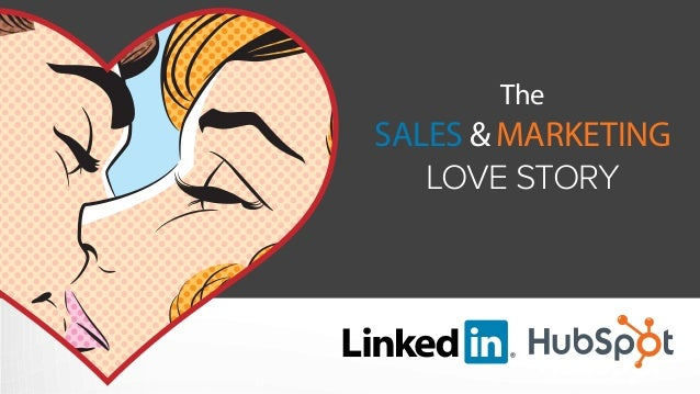 The SALES & MARKETING LOVE STORY