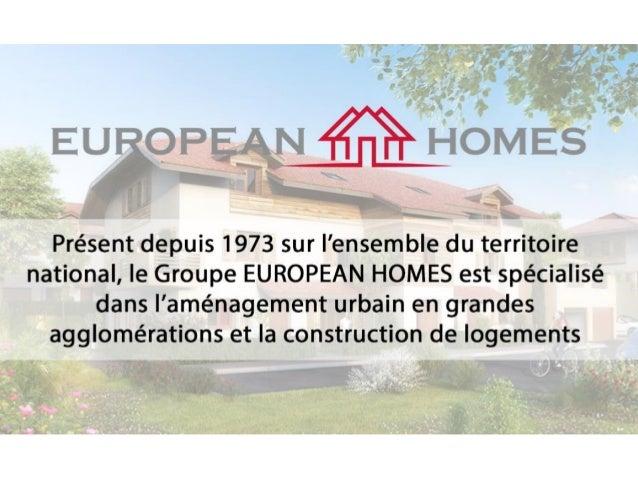 Présentation du Groupe European Homes France