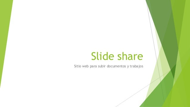 Slide share Sitio web para subir documentos y trabajos