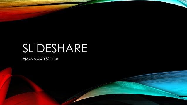 SLIDESHARE Aplacacion Online