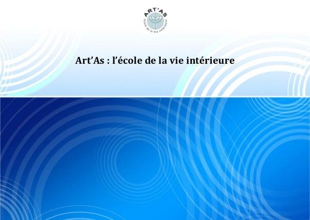 Art'As : l'école de la vie intérieure