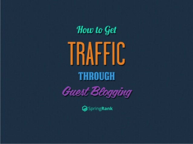 Summary:Guest blogging is considered the quickest way to get traffic to a website or blog. In fact, it isso effective that mo...