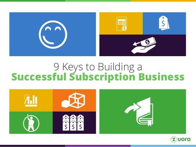 9 Keys To Subscription Success