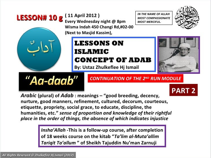 IN THE NAME OF ALLAH                                          ( 11 April 2012 )         LESSON# 10 g Every Wednesday night...