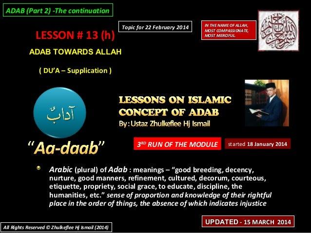 [Slideshare] adab-lesson#13(h)-adab-towards-allah-'du'a'-supplication-[15-march-2014]