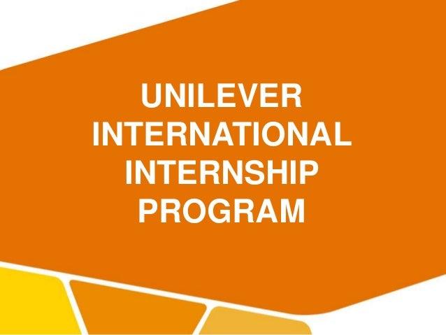 UNILEVER INTERNATIONAL INTERNSHIP PROGRAM