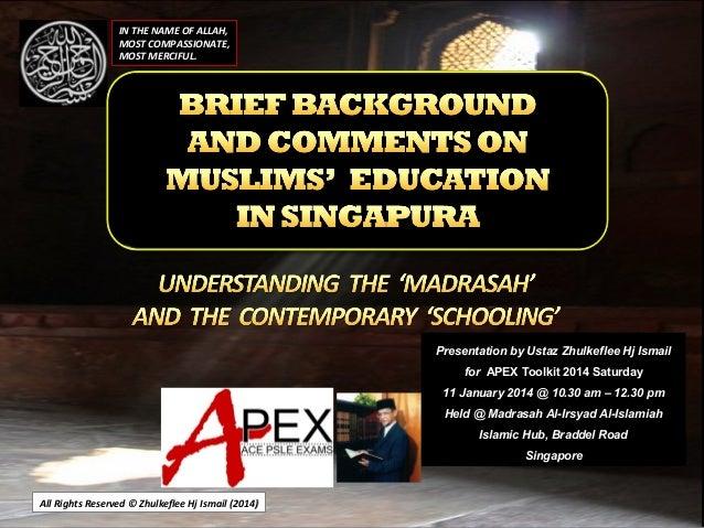 [Slideshare] apex-islamic-education-madrasah-history-(11-january-2014)
