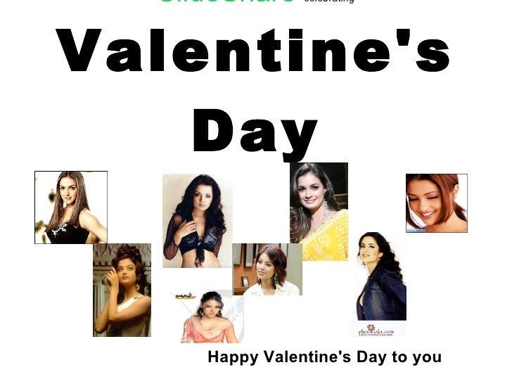 SlideShare  celebrating Valentine's Day Happy Valentine's Day to you