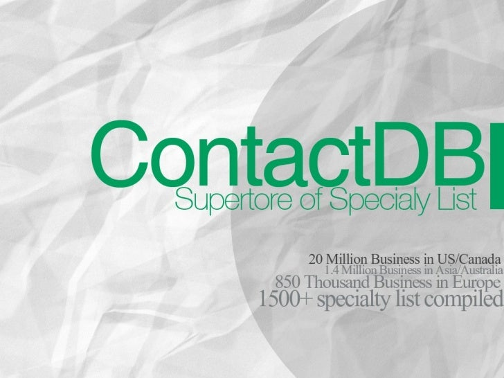 AboutContactdb is one of the largest business mailing and e-mail list providers in the U.S.A. Our databaseof 20 million ta...