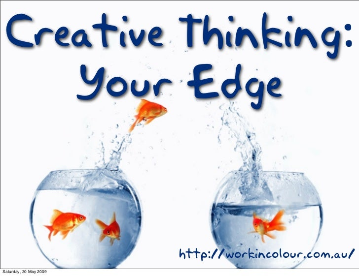 Creative Thinking: Your Edge