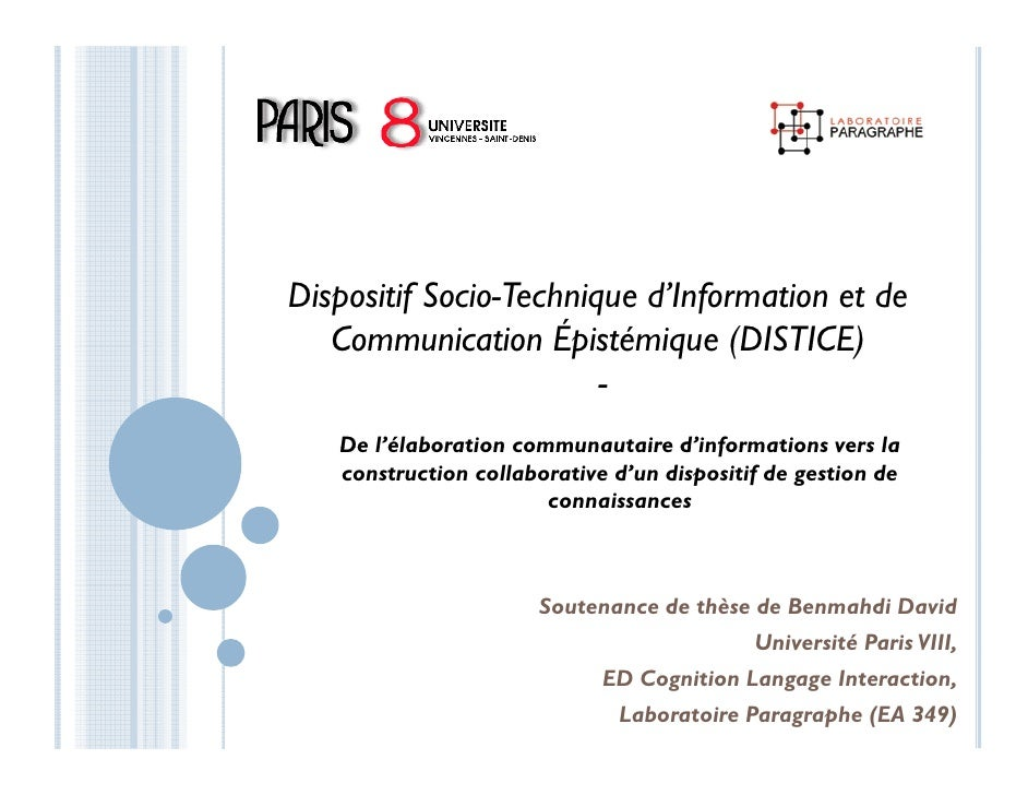 Dispositif Socio-Technique d'Information et de   Communication Épistémique (DISTICE)                        -   De l élabo...