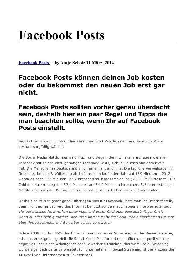 Facebook Posts Facebook Posts – by Antje Scholz 11.März. 2014 Facebook Posts können deinen Job kosten oder du bekommst den...