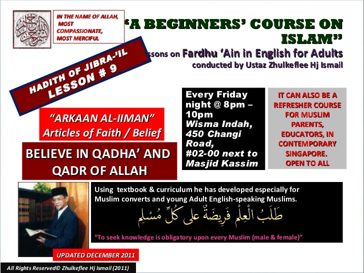 """ A BEGINNERS' COURSE ON ISLAM"" Lessons on  Fardhu 'Ain in English for Adults conducted by Ustaz Zhulkeflee Hj Ismail HADI..."