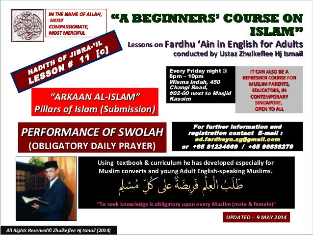 """""A BEGINNERS' COURSE ONA BEGINNERS' COURSE ON ISLAM""ISLAM"" Lessons onLessons on Fardhu 'Ain in English for AdultsFardhu '..."