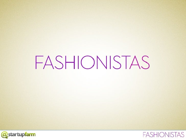 Startup Farm BSB Demo Day - Fashionistas (3o lugar)