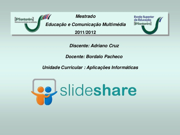 Slide share ferramenta-2.0-by-adriano-cruz
