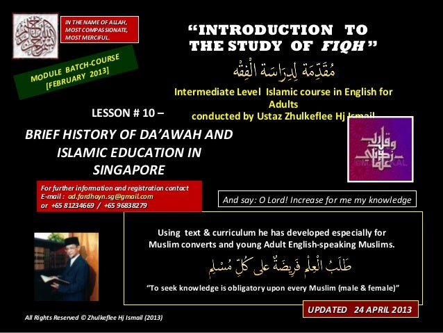 [Slideshare] fiqh-course-lesson-#10-(feb-2013-batch)-history-of-islamic-dawah-education-in-singapura-(24-april-2013)