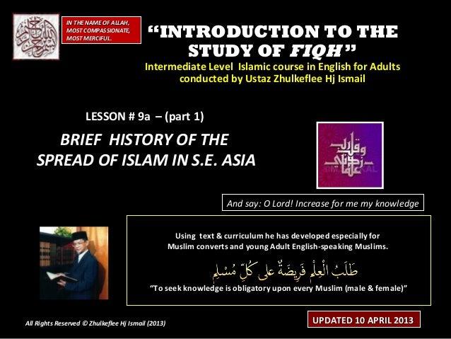 [Slideshare] fiqh-course-lesson-#9 a -(feb-2013-batch)-history-of-islam-in-s-e-asia-(10-april-2013)