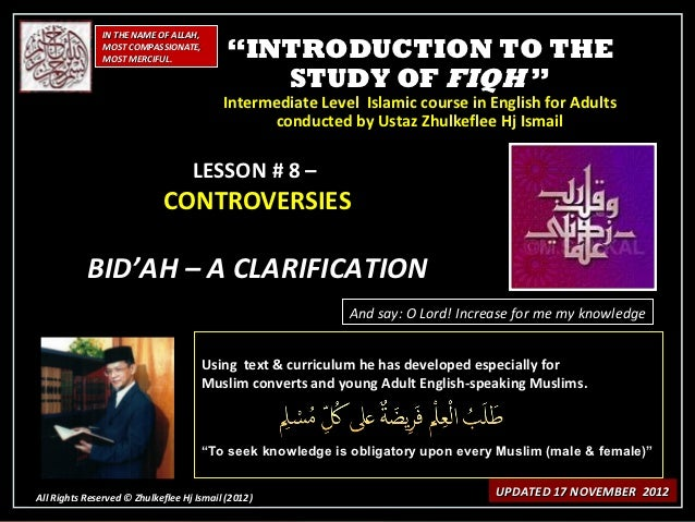 [Slideshare] fiqh-course(sept-2012-batch)-#8-bid'ah-clarification-(17-nov-2012)