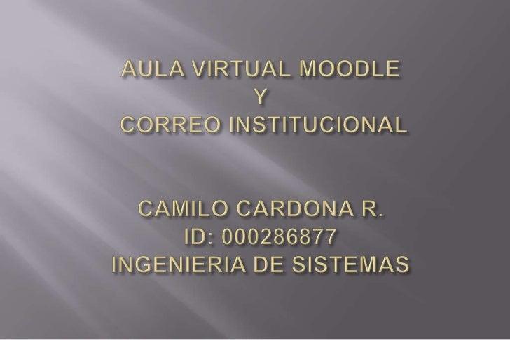 AULA VIRTUAL MOODLE Y CORREO INSTITUCIONAL UNIMINUTO
