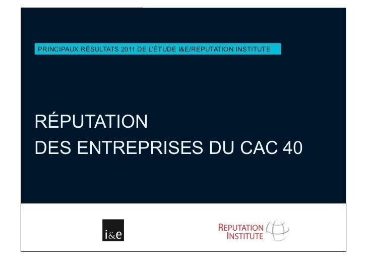 Réputation des entreprises du CAC 40 - édition 2011