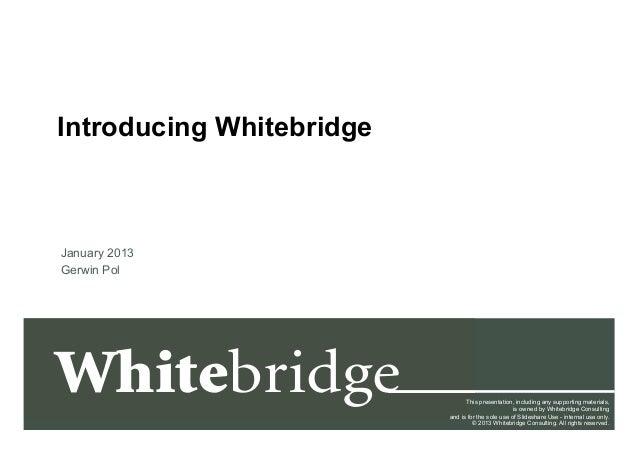 Slideshare   introducing whitebridge v1.0