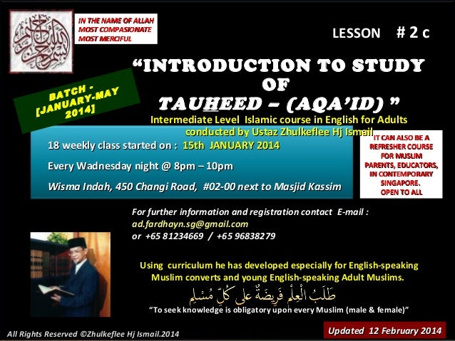 "IN THE NAME OF ALLAH MOST COMPASIONATE MOST MERCIFUL  TCH -MAY BA RY NUA 4] [JA 201  LESSON  #2c  "" INTRODUCTION TO STUDY ..."
