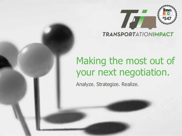 Making the most out of your next negotiation. Analyze. Strategize. Realize.