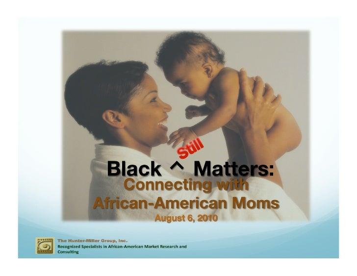 Slide share  -marketing to black moms