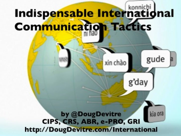 Indispensable International Real Estate Communication Tactics