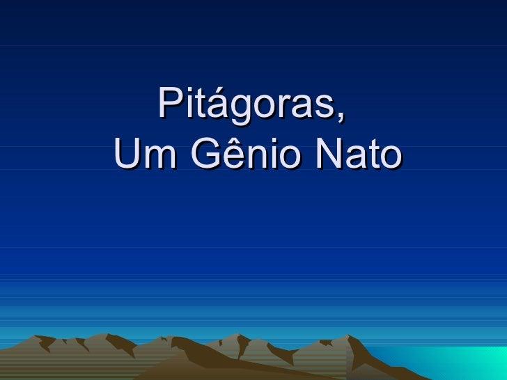 Pitágoras,  Um Gênio Nato
