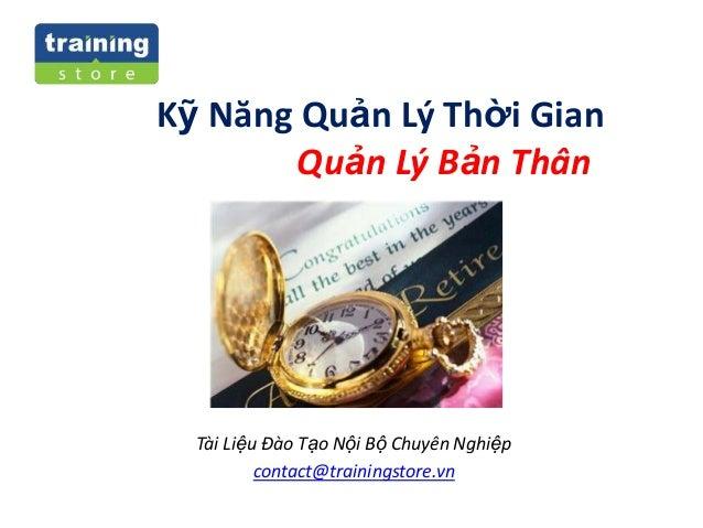Presentation - Ky Nang Quan Ly Thoi Gian - Quan Ly Ban Than